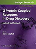G Protein-Coupled Receptors in Drug Discovery (Methods in Molecular Biology)