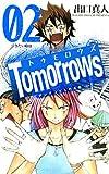 Tomorrows アンアンたちの革命 2