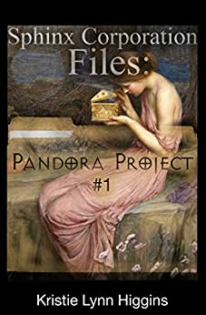 Pandora Project #1: Sphinx Corporation Files (Shades of Gray Flash Fiction Science Fiction Action Adventure Mystery Series) by [Higgins, Kristie Lynn]