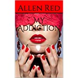 My Addiction (English Edition)