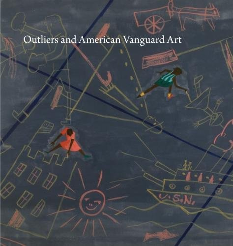 Download Outliers and American Vanguard Art 022652227X