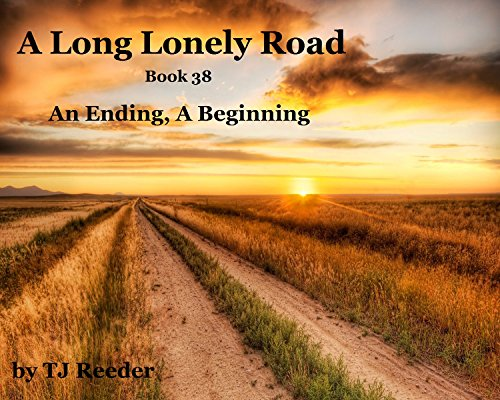 Download A Long lonely road, An ending, A beginning. book 38 (English Edition) B01G4HDFA4