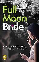 The Full Moon Bride