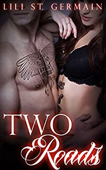 Two Roads (Gypsy Brothers Book 6) by [St Germain, Lili]