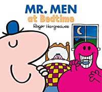 Mr Men at Bedtime (Mr. Men & Little Miss Everyday)