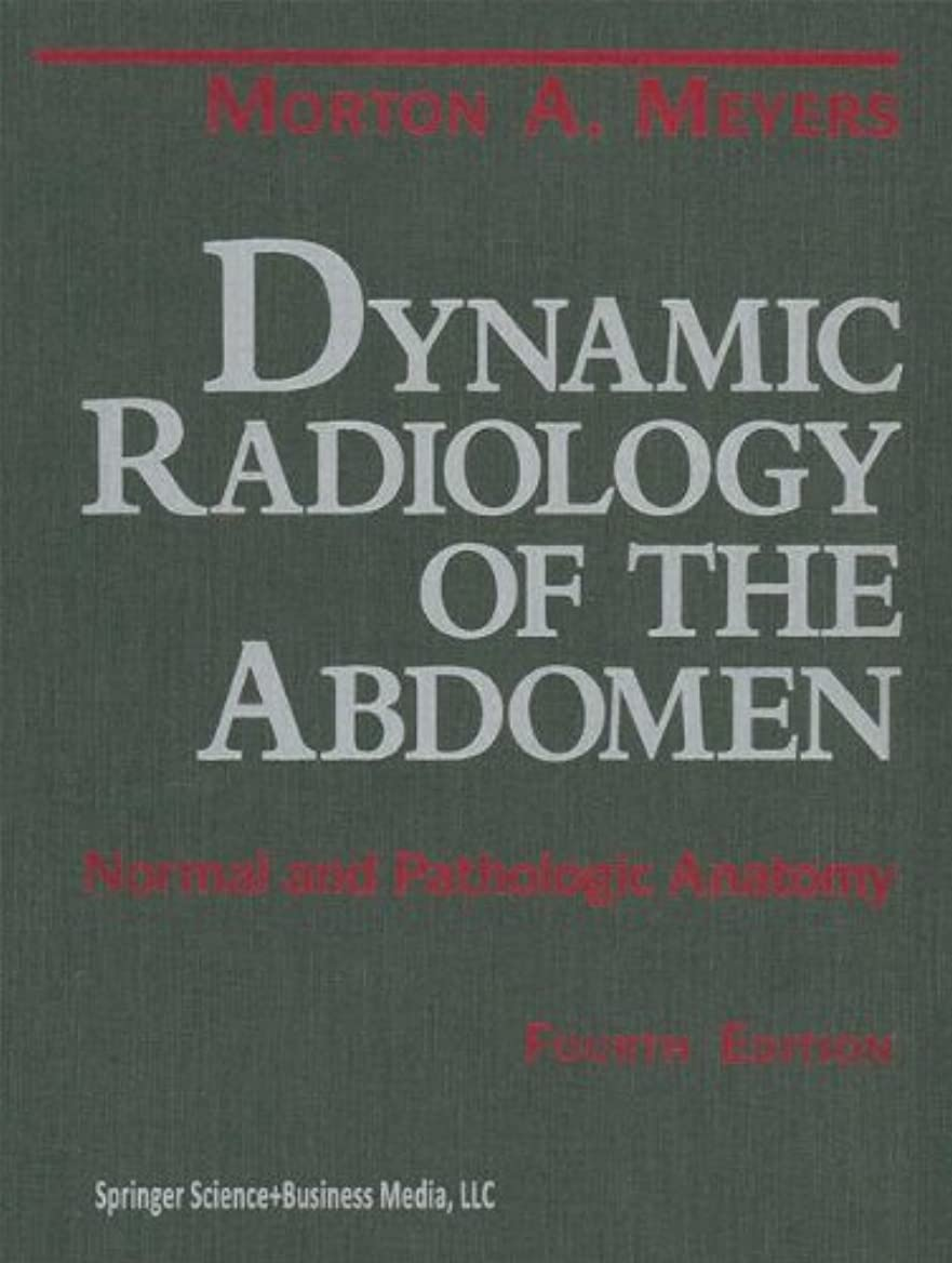 褐色大洪水熱Dynamic Radiology of the Abdomen: Normal and Pathologic Anatomy