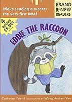 Eddie the Raccoon: Brand New Readers