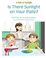 A Side of Sunlight: Is There Sunlight on Your Plate?