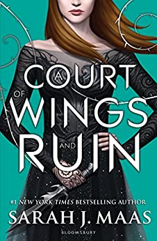 A Court of Wings and Ruin (A Court of Thorns and Roses Book 3) by [Maas, Sarah J.]