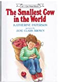 The Smallest Cow in the World: New Edition (I Can Read Level 3)