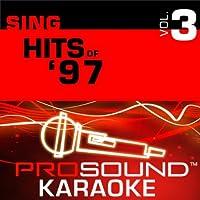 Sing Hits Of '97 Vol. 3 [KARAOKE]