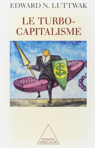 Le turbo-capitalisme