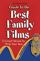 The Denver Post Guide to Best Family Films: 2 Great Movies to Fill Up Your Year