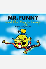 Mr. Funny and the Magic Lamp (Mr. Men and Little Miss Book 18) Kindle Edition