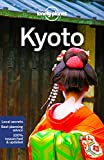 Lonely Planet Kyoto (Lonely Planet Travel Guide)