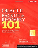 Oracle Backup & Recovery 101【洋書】 [並行輸入品]