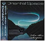 ORIENTAL SPACE-TRIBUTE ALBUM SCORPION-