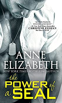 The Power of a SEAL (West Coast Navy SEALs Book 5) by [Elizabeth, Anne]