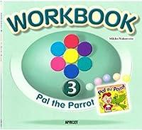 キッズ英語絵本シリーズ ワークブック 絵本WORKBOOK 3 Pal the Parrot