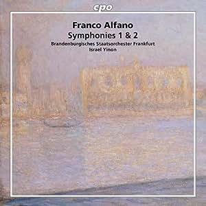 アルファーノ:交響曲 第1番「クラシカ」 ホ調/交響曲 第2番 ハ調