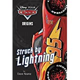 Cars Origins: Struck by Lightning (Disney/Pixar Cars) (A Stepping Stone Book(TM))