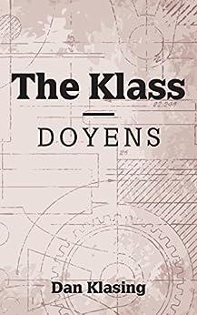 The Klass: Doyens by [Klasing, Dan]