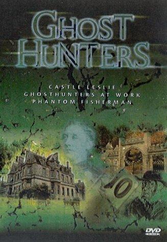 Ghost Hunters: Castle Leslie/Ghosthunters At Work/Phantom Fish... [DVD]