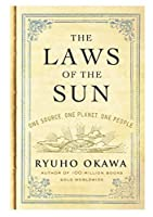 The Laws of the Sun: One Source, One Planet, One People