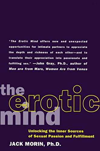 The erotic mind unlocking the inner sources of passion and the erotic mind unlocking the inner sources of passion and fulfillment by morin fandeluxe Gallery
