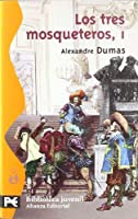 Los Tres Mosqueteros / the Three Musketeers (El Libro De Bolsillo)