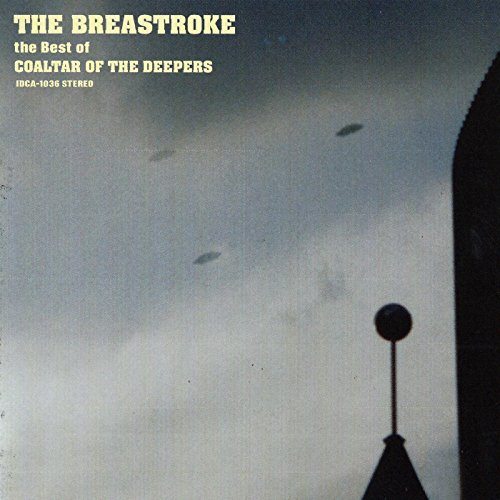 The Breastroke - The Best of Coaltar of the Deepers