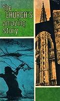 Church's Amazing Story