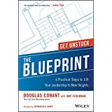 The Blueprint: 6 Practical Steps to Lift Your Leadership to New Heights