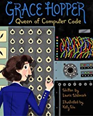 Grace Hopper: Queen of Computer Code: 1