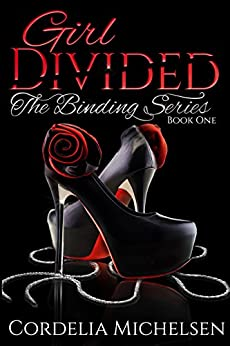 GIRL DIVIDED BOOK: THE BINDING SERIES by [Michelsen, Cordelia]