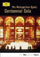 メトロポリタン歌劇場創立100周年センテニアル・ガラ・コンサート(2DVD)