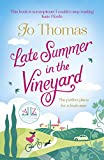 Late Summer in the Vineyard: A gorgeous read filled with sunshine and wine in the South of France (English Edition)