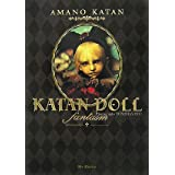 KATAN DOLL fantasm―天野可淡人形作品集 (Panーexotica)