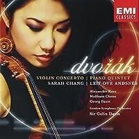 Dvorak: Violin Concerto; Piano Quintet by Sarah Chang