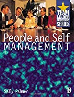 People and Self Management (Team Leader Development Series)