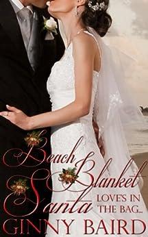 Beach Blanket Santa (Holiday Brides Series Book 4) by [Baird,Ginny]