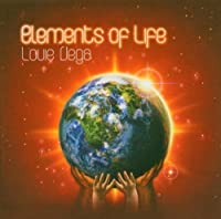 Elements Of Life by Louie Vega (2004-03-09)