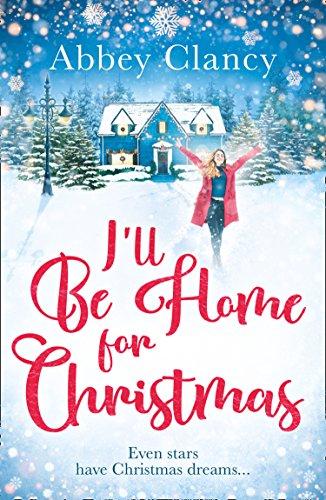 I'll Be Home For Christmas (English Edition)