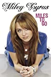 Miley Cyrus Miles to Go (Disney)