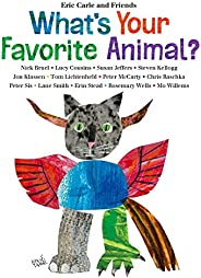 What's Your Favorite Animal? (Eric Carle and Friends' What's Your Favorite Book 1) (Engl