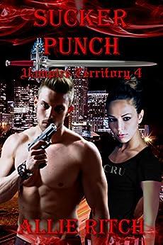 Sucker Punch (Vampire Territory Book 4) by [Ritch, Allie]