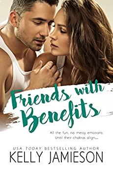 Friends With Benefits by [Jamieson, Kelly]