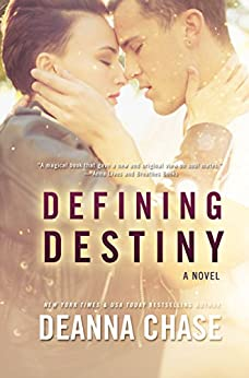 Defining Destiny (Destiny, Book 1): New Adult Romance by [Chase, Deanna]