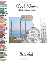 Cool Down [Color] - Adult Coloring Book: Istanbul