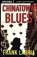 Chinatown Blues (Max Lebleu)